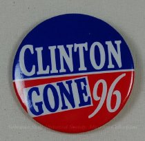Image of 13120-119 - Button, Political, Anti Bill Clinton, Clinton Gone '96