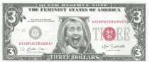 Image of 13120-123 - Fake 3 dollar bill, Anti Hillary Clinton, The Feminist States of America