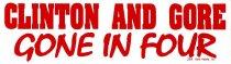 Image of 13120-125 - Sticker, Bumper, Anti Bill Clinton, Clinton and Gore, Gone in Four