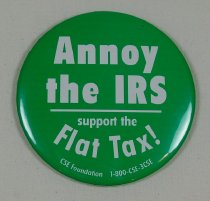 Image of 13120-162 - Button, Political, Annoy the IRS, Support the Flat Tax!