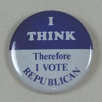 Image of 13120-165 - Button, Political, I Think Therefore I Vote Republican