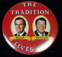 Image of 13120-80 - Button, Political, George H.W. Bush and Ronald Reagan, The Tradition Lives On