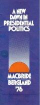 Image of 13143-67 - Brochure, A New Dawn Presidential Politics, MacBride Bergland, Libertarian Candidates