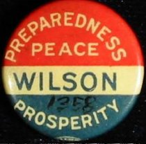 "Image of 1358 - Button, Wilson; ""Prepardness, Peace, Prosperity"""