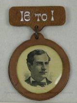 Image of 3897 - Badge; William Jennings Bryan; 16 To 1