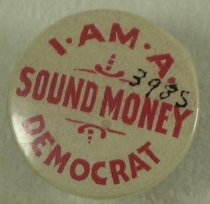 "Image of 3985 - Button, Political; William Jennings Bryan; ""I Am a Sound Money Democrat"""