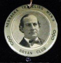 "Image of 4108 - Pendant; William Jennings Bryan; ""NE Traveling Mens Bryan Club"""