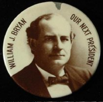 Image of 4119-23 - Button, Political; William Jennings Bryan