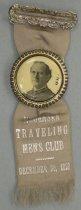 Image of 4119-22-(1) - Badge, Political; William Jennings Bryan; Nebraska Traveling Mens Bryan Club