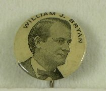 Image of 4123-2-(3) - Button, Political; William Jennings Bryan