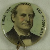 """Image of 4253-37 - Button, Political; William Jennings Bryan; """"These Two and Prosperity """""""