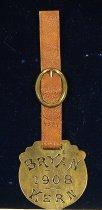 Image of 4387 - Fob, Watch; William Jennings Bryan/Kern