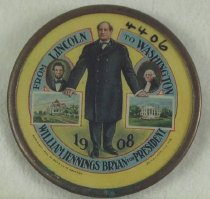 """Image of 4406 - Button, Political; William Jennings Bryan; """"From Lincoln to Washington"""""""