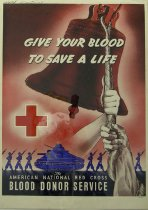 Image of 4541-464 - Poster; World War II; Red Cross; Blood Donations