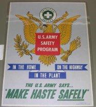 "Image of 4541-676 - Poster, World War II, U.S. Army Safety Program, ""Make Haste Safely"""