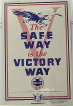 "Image of 4541-685 - Poster, World War II, ""The Safe Way Is the Victory Way"""