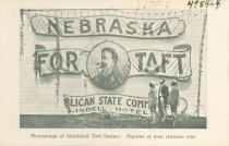 Image of 4984-4 - Postcard; William Jennings Bryan; Taft Banner Mutilated by Bryanites, Lincoln, July 8, 1908