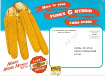 Image of 7294-4836 - Pamphlet- mail, ad/report; Funk's G-Hybrid Corn Guide, 1948-1949