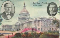 "Image of 7956-6093 - Postcard; William Jennings Bryan/Kern; ""Our Next President & Vice President"""