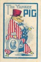 "Image of 7956-6098 - Postcard; William Jennings Bryan; ""The Yankee Pig"""