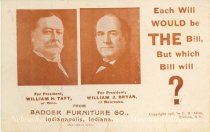 """Image of 7956-6101 - Postcard; William Jennings Bryan and William Howard Taft; """"Each Will Would Be the Bill"""""""