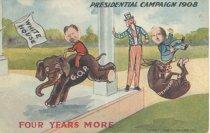 "Image of 7956-6113 - Postcard; William Jennings Bryan and William Howard Taft; ""Four More Years"""