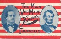 "Image of 7956-6128 - Postcard; William Jennings Bryan; ""The Man Who Made Lincoln Nebraska Famous"""
