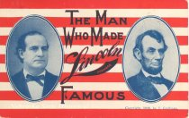 "Image of 7956-6129 - Postcard; William Jennings Bryan; ""The Man Who Made Lincoln Nebraska Famous"""