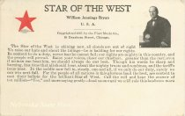 "Image of 8024-232 - Postcard; William Jennings Bryan; ""Star of the West"""