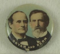 "Image of 8281-10 - Button, Political; William Jennings Bryan; Jugate, ""Bryan and Kern"""