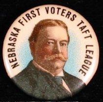 Image of 8661-60 - Button,    William H. Taft; NE First Voters Taft League
