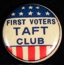 "Image of 8661-62 - Button, William H. Taft; ""First Voters Taft Club"""