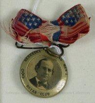 Image of 9085-15 - Badge; William Jennings Bryan; Nebraska Traveling Mens Bryan Club