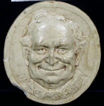 "Image of 9259-1 - Plaque; William Jennings Bryan; ""Bill Bryans Smile"""
