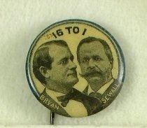 """Image of 9358-43 - Button, Political; William Jennings Bryan/Sewall; Jugate; """"16-1"""""""