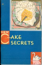 Image of 9805-980-(1) - Cookbook, New Cake Secrets; The Story of Swans Down Cake Flour
