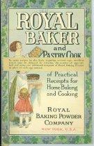 Image of 9805-991 - Cookbook, Royal Baker & Pastry Cook; Royal Baking Powder Company