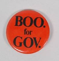 Image of 11011-30 - Button, Political, Boo for Gov