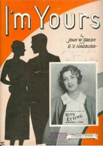 Image of 11739-2 - Sheet Music, I'm Yours; Ruth Etting