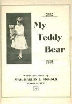 Image of 9841-6 - Sheet Music, My Teddy Bear; Mrs. Harlan J. Nichols, Lincoln