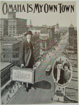 Image of 8594-2 - Sheet Music, Omaha Is My Own Town; Pub. by Dick B. Bruun Co., Omaha