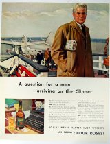 "Image of 11744-133 - Advertisement, Four Roses, by John P. Falter, ""A Question for a Man Arriving on the Clipper"""