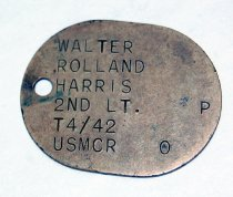 Image of 9439-16 - Tag, Id; WWII, 2nd Lt, Dog Tag for Walter Rolland Harris