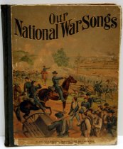 Image of 9424-6 - Book, Music, Our National War Songs; Pub. by S. Brainards Sons, 1884