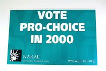 Image of 13242-58-(1-2) - Sign, Advertising, Campaign, Vote Pro-Choice, by NARAL