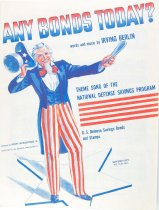 Image of 7575-714 - Sheet Music, Any Bonds Today; Irving Berlin, 1941