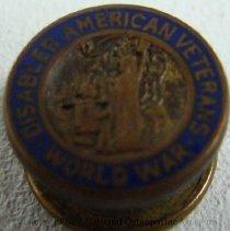 Image of 2008.59 - Disabled American Veterans World War 1 pin. Roy V. Gerken, D. O.