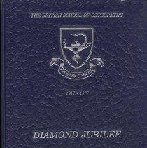 Image of 2009.03 - The British School of Osteopathy Diamond Jubilee Yearbook 1917-1977