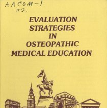 Image of 2009.49 - Evaluation Strategies in Osteopathic Medical Education: AACOM Fourth Annual Educational Conference