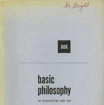 Image of 2009.49 - Basic Philosophy of Osteopathy and the Contribution of the Osteopathic Profession to Health Care.